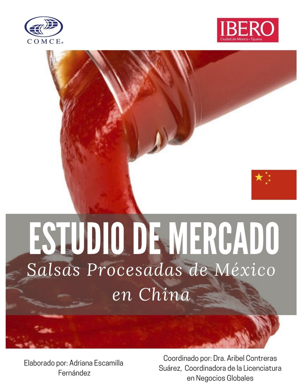 ESTUDIO DE OPORTUNIDADES PARA SALSAS PROCESADAS MEXICANAS EN CHINA - Adriana Escamilla Fernández