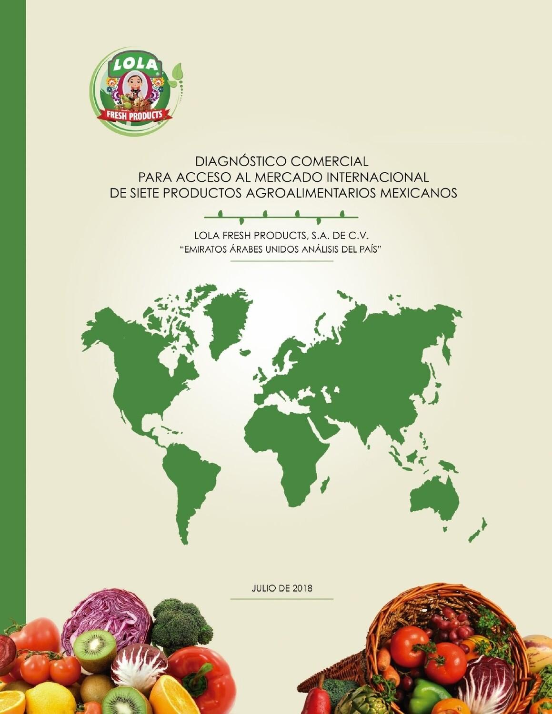 Emiratos Arabes Unidos.- Oportunidad de mercado para Aguacate, Miel de Abeja, Chía, Coliflor, Piña, Vainilla y Pimiento Morrón de México.