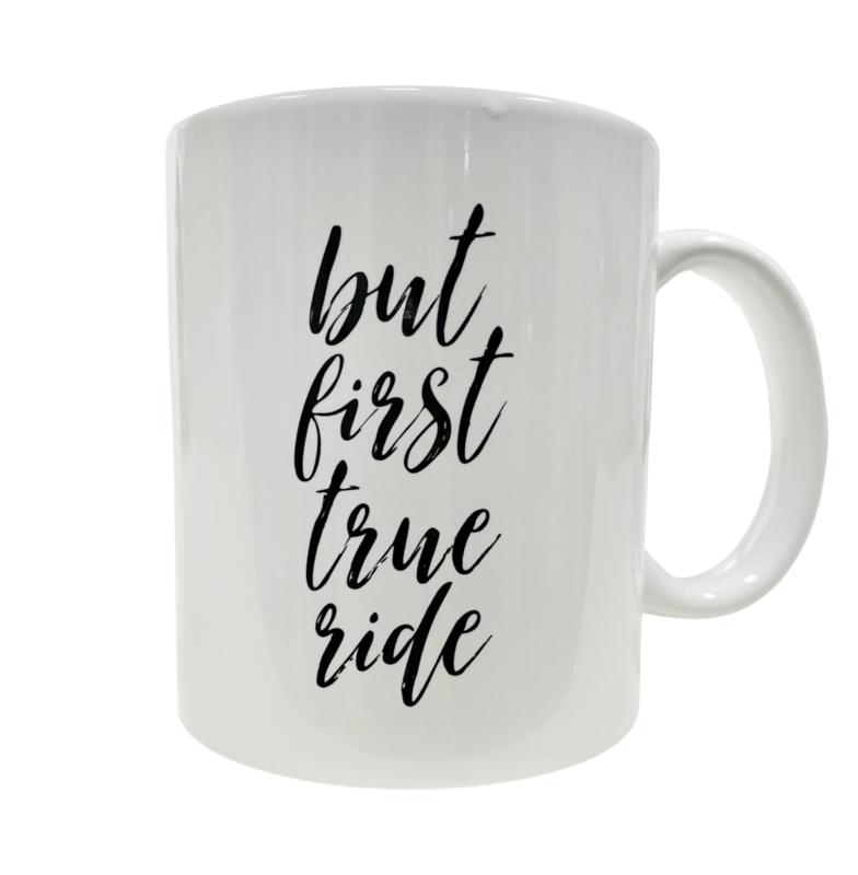 TRUE Ride Coffee Mug