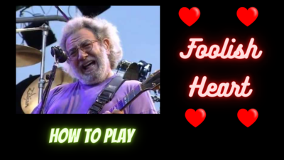 """How to Play - """"Foolish Heart"""" - Grateful Dead / Jerry Garcia - Guitar Lesson"""