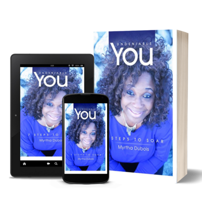 Undeniable You: 7 Steps to Soar by Myrtha Dubois (Autographed)
