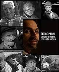 Libro Pietro Parisi Un cuoco contadino i volti della sua terra