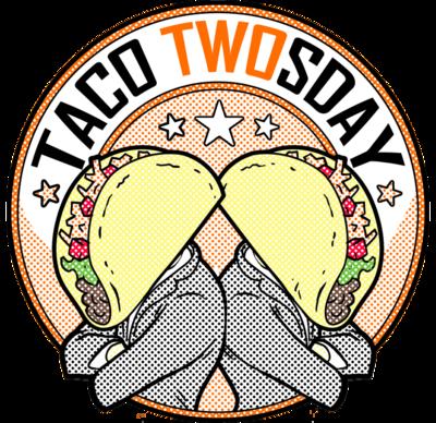 Taco TWOsday - Full