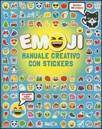 Emoji. Manuale creativo. Con adesivi