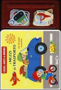 I mezzi di trasporto. Leggo, gioco & imparo. Con gadget