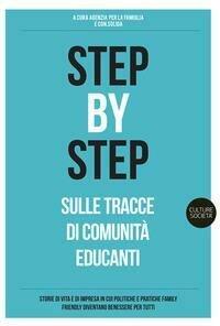 Step by step. Sulle tracce di Comunità educanti