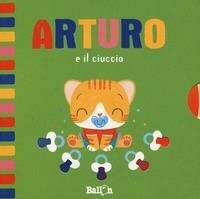 Arturo e il ciuccio. Ediz. a colori
