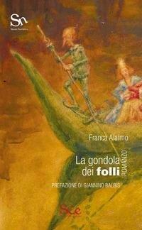 Gondola Dei Folli (La)