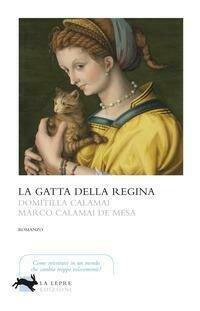 Gatta Della Regina (La)