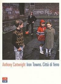 Iron Towns Citta Di Ferro