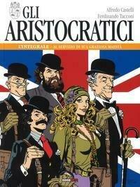 Aristocratici. L'Integrale