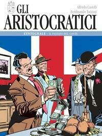 Aristocratici L'Integrale Il Passato Del