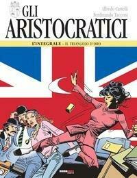 Aristocratici L'Integrale Triangolo D'Or