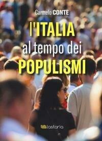 Italia Al Tempo Dei Populismi
