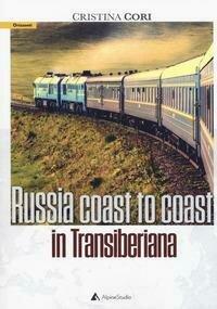 Russia coast to coast in transiberiana