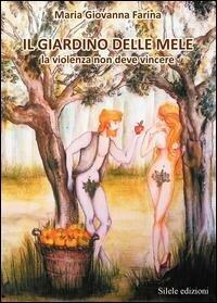 Il giardino delle mele. La violenza non deve vincere
