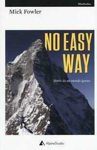 No easy way. Storie da un mondo ignoto