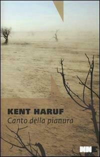 Canto della pianura. Trilogia della pianura