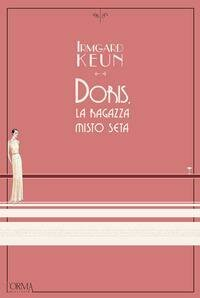 Doris. La Ragazza Di Seta Artificiale
