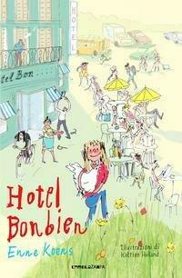 Hotel Bonbien. Ediz. ad alta leggibilità