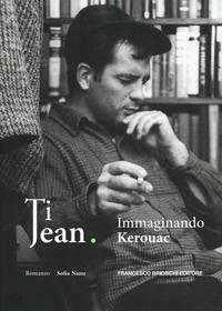 Ti Jean Immaginando Kerouac