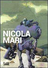 The artbook of Nicola Mari. Ediz. italiana