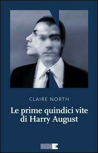 Le prime quindici vite di Harry August