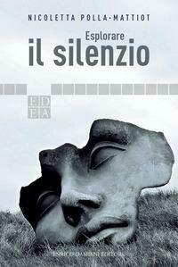 Esplorare Il Silenzio