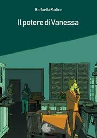 Potere Di Vanessa (Il)