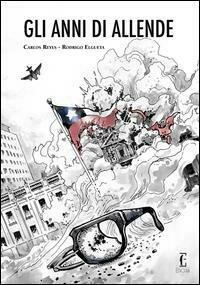 Gli anni di Allende. La novella grafica