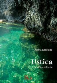 Ustica. Il Pescatore Solitario