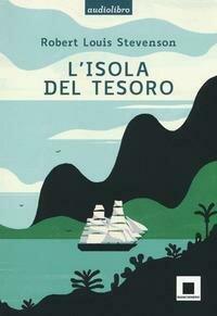 L'isola del tesoro letto da Pierfrancesco Poggi. Con CD-Audio