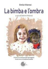 Bimba E L'Ombra (La)