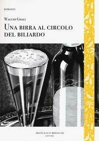 Birra Al Circolo Del Biliardo