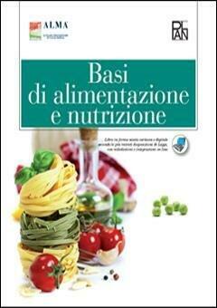 Basi Di Alimentazione E Nutizione. Per G
