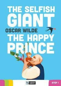 The Selfish Giant-The Happy Prince. Con