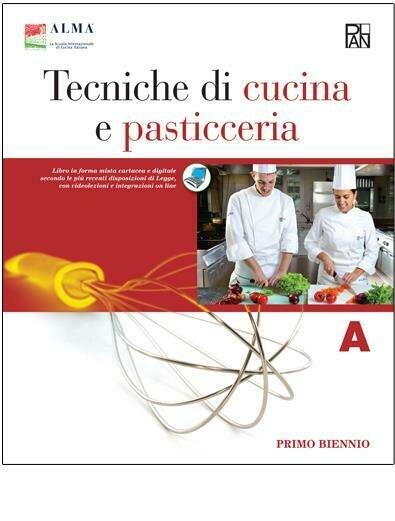 Tecniche Di Cucina E Pasticceria. Con E-