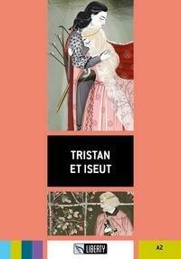 Tristan Et Iseut. Con Cd-Audio