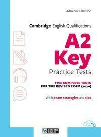 A2 Key Practice Tests. Per Le Scuole Sup