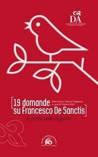 19 Domande Su Francesco De Sanctis. Il C
