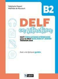 Delf En Situation B2. Per Le Scuole. Con