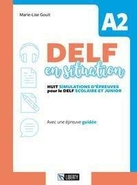 Delf En Situation A2. Per Le Scuole. Con
