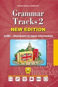 Grammar Tracks 2 New Edition