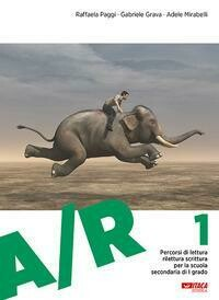 A/R. Antologia Di Testi Letterari Con Pe