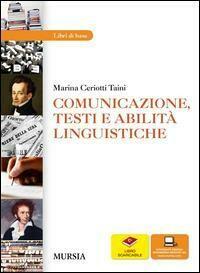 Comunicazione, Testi E Abilità Linguisti