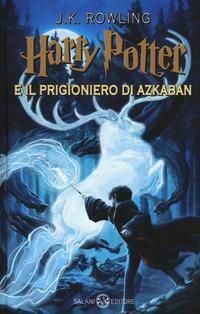 Harry Potter e il prigioniero di Azkaban. Nuova ediz.