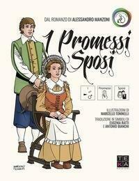 I Promessi Sposi con la CAA. Ediz. illustrata