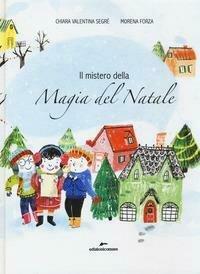 Mistero della magia del Natale (Il)