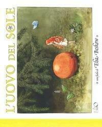 L'uovo del sole. Ediz. a colori