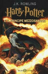 Harry Potter e il Principe Mezzosangue. Nuova ediz.